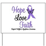Hodgkin's HopeLoveFaith Yard Sign