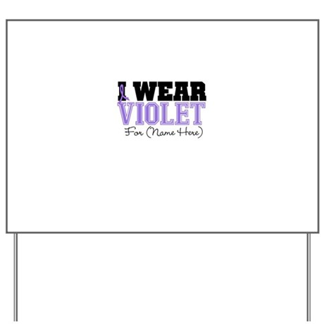 Custom Violet Hodgkins Yard Sign