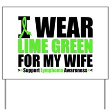 I Wear Lime Green Yard Sign