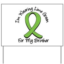 Lymphoma Brother Yard Sign