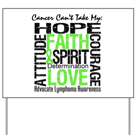 Cancer Can't - Lymphoma Yard Sign