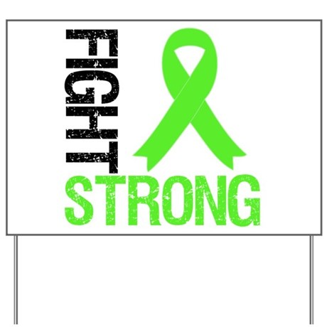 Lymphoma Fight Strong Yard Sign