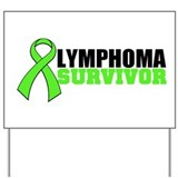 Lymphoma Survivor Yard Sign
