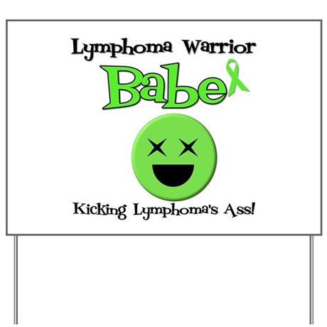 Lymhoma Warrior Babe Yard Sign