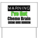 Chemo Brain Yard Sign
