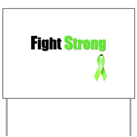 Fight Strong Yard Sign