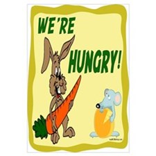 WE'RE HUNGRY!