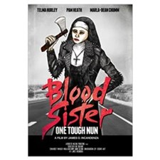 Blood Sister: One Tough Nun