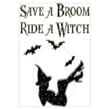Save a Broom Ride a Witch