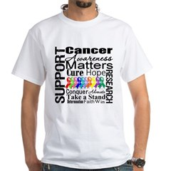 Support All Cancers White T-Shirt