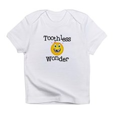 Toothless Wonder Infant T-Shirt
