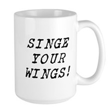 singe your wings Mug