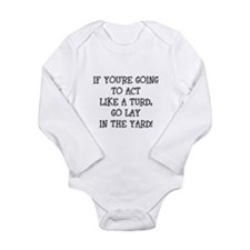 Act Like a Turd Long Sleeve Infant Bodysuit