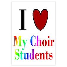 I Love My Choir Students
