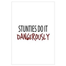 Dangerous Stunties
