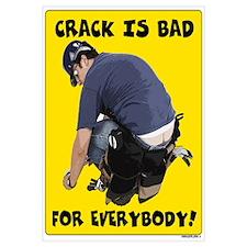 Crack is bad