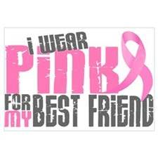I Wear Pink For My Best Friend 6.2 r