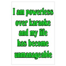 Powerless over Karaoke