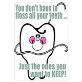 You don't have to floss