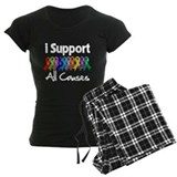 I Support All Causes pajamas