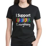 I Support All Causes Tee