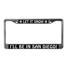 Let it Snow... I'll Be in San Diego! Plate Frame
