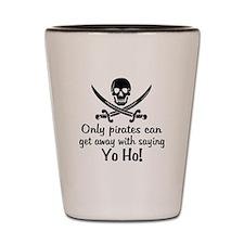 Pirate - Yo Ho Shot Glass