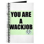 YOU ARE A WACKJOB Journal