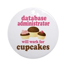 Funny Database Administrator Ornament (Round)