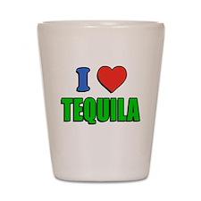 I Love Tequila Shot Glass