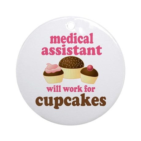 Funny Medical Assistant Ornament (Round)