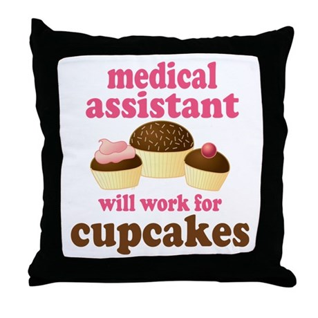 Funny Medical Assistant Throw Pillow