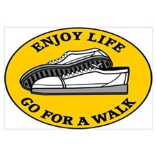 Enjoy Life Go For A Walk