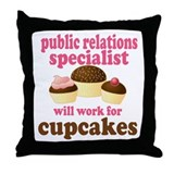 Funny Public Relations Specialist Throw Pillow