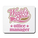 Office Manager (Worlds Best) Gift Mousepad