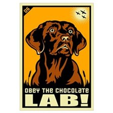Obey the Chocolate Lab!