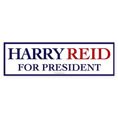 Harry Reid for President Bumper Sticker