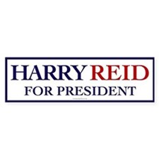 Harry Reid for President Bumper Bumper Sticker
