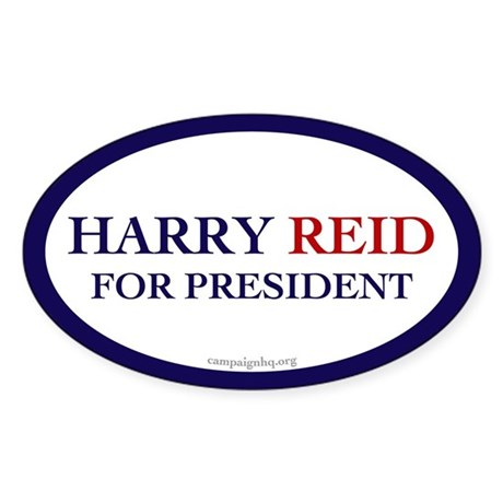 Harry Reid for President. Oval Sticker