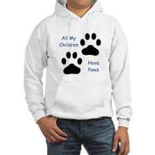 All My Children Have Paws 1 Hoodie Sweatshirt