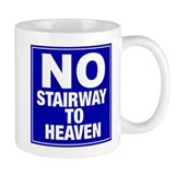 No Stairway To Heaven Mug