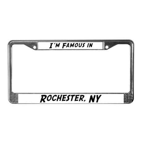 Famous in Rochester License Plate Frame