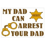Arrest Your Dad Deputy