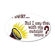 My Outside Voice 22x14 Oval Wall Peel