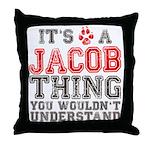 A Jacob Thing Throw Pillow