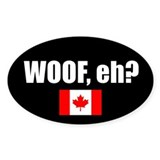 WOOF, eh? (Oval Sticker)