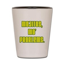 Mojitos Mo' Problems Shot Glass