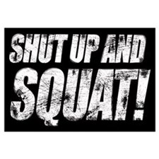 SHUT UP & SQUAT!