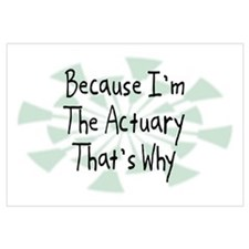 Because Actuary