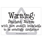 Student Nurse Warning